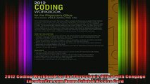 READ book  2012 Coding Workbook for the Physicians Office with Cengage EncoderProcom Demo Printed Full Free