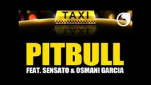 Pitbull Feat. Makassy & Osmani Garcia - El Taxi (Steed Watt Mix) (2016)