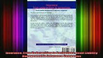 Full Free PDF Downlaod  Insurance From Underwriting to Derivatives Asset Liability Management in Insurance Full EBook