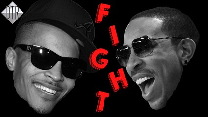 FIGHT : Ludacris VS. T.I.