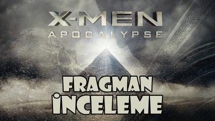 X-Men:Apocalypse | Fragman İncelemesi