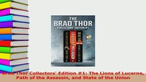 PDF  Brad Thor Collectors Edition 1 The Lions of Lucerne Path of the Assassin and State of  EBook