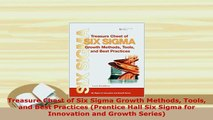 Download  Treasure Chest of Six Sigma Growth Methods Tools and Best Practices Prentice Hall Six PDF Full Ebook
