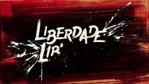 Liberdade, Liberdade: capítulo 12 da novela, sexta, 29 de abril, na Globo