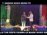 1° RADUNO MAGIC MUSIC TV DANIELE MARCIANO E TONY MARCIANO MA C TE PO DDA