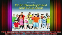 READ book  Child Development and Education Enhanced Pearson eText with LooseLeaf Version  Access Full Free