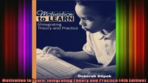 READ book  Motivation to Learn Integrating Theory and Practice 4th Edition Full Free