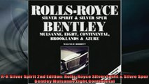 FAVORIT BOOK   RR Silver Spirit 2nd Edition RollsRoyce Silver Spirit  Silvre Spur Bentley  FREE BOOOK ONLINE