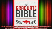 READ book  The Graduate Bible A coaching guide for students and graduates on how to stand out in Full EBook