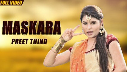 New Punjabi Songs 2016 | Maskara | Official Video [Hd] | Preet Thind | Latest Punjabi Songs 2016
