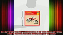 READ PDF DOWNLOAD   Honda CRF250 and CRF450 Motocross  Offroad Bikes 2002 thru 2006 Rmodels Xmodels  BOOK ONLINE