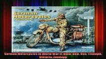 FREE PDF DOWNLOAD   German Motorcycles in World War II Bmw Dkw Nsu Triumph Viktoria Zundapp READ ONLINE