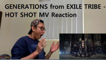 GENERATIONS from EXILE TRIBE - HOT SHOT MV Reaction