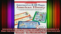 READ book  Interactive 3D Maps American History EasytoAssemble 3D Maps That Students Make and Full EBook