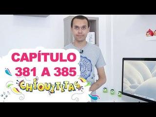 Chiquititas - Capítulo (381 - 382 - 383 - 384 - 385) - ( 29 - 30 - 31- 01 - 02) /12/14 - Completo
