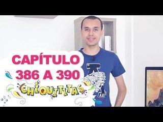 Chiquititas - Capítulo (386 - 387 - 388 - 389 - 390) - ( 05 - 06 - 07 - 08 - 09) /01/15 - Completo