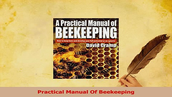 Read  Practical Manual Of Beekeeping Ebook Free