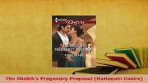 Download  The Sheikhs Pregnancy Proposal Harlequin Desire  EBook