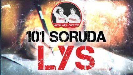 101 SORUDA LYS'ye HAZIR MISINIZ?