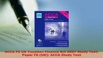 PDF  ACCA F6 UK Taxation Finance Act 2007 Study Text Paper F6 UK ACCA Study Text Read Full Ebook