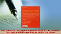 Read  The Marshall Decision and Native Rights The Marshall Decision and Mikmaq Rights in the Ebook Free