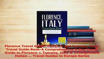 PDF  Florence Travel Guide Florence and Tuscany Italy Travel Guide BookA Comprehensive 5Day Free Books