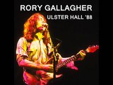Rory Gallagher - 'Stormy Monday' - Ulster Hall, Belfast - 22 February 1988 - Audio