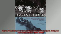 READ book  Going Coed Womens Experiences in Formerly Mens Colleges and Universities 19502000 Full Free