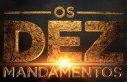 Os Dez Mandamentos nova temporada CAPITULO 2 COMPLETO