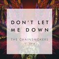 The Chainsmokers Feat Daya Don't Let Me Down Music Video 2016