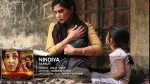 Arijit Singh _ NINDIYA Full Song _ SARBJIT _ Aishwarya Rai Bachchan, Randeep Hooda, Richa Chadda - Bollywood  Songs - Songs HD