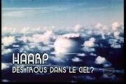 HAARP Des Trous Dans Le Ciel ? Archives oubliées N°4