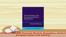 PDF  EU Securities and Financial Markets Regulation Oxford European Union Law Library Free Books