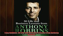 Free PDF Downlaod  Tony Robbins 50 Life and Business Lessons from Anthony Robbins  BOOK ONLINE