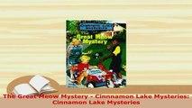 PDF  The Great Meow Mystery  Cinnnamon Lake Mysteries Cinnamon Lake Mysteries Free Books