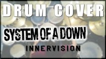 Drum cover #2: System of a down (SOAD) - Innervision