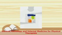 Download  General Pathology and Internal Medicine for Physical Therapists Read Online