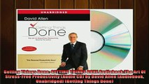 EBOOK ONLINE  Getting Things Done GETTING THINGS DONE AudiobookThe Art Of StressFree Productivity  DOWNLOAD ONLINE