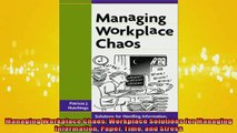 FREE PDF  Managing Workplace Chaos Workplace Solutions for Managing Information Paper Time and READ ONLINE