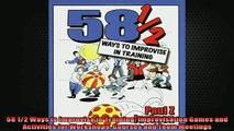 Free PDF Downlaod  58 12 Ways to Improvise in Training Improvisation Games and Activities for Workshops  DOWNLOAD ONLINE
