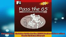FREE PDF DOWNLOAD   Pass the 65 A Training Guide for the NASAA Series 65 Exam First Books Training Library  FREE BOOOK ONLINE