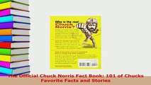 PDF  The Official Chuck Norris Fact Book 101 of Chucks Favorite Facts and Stories Read Full Ebook