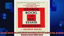 READ book  George Bockl On real estate investing How to build a big growing income year after year Free Online