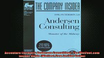 READ book  Accenture formerly Andersen Consulting The WetFeetcom Insider Guide WetfootCom  FREE BOOOK ONLINE