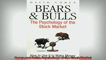 READ book  Bears and Bulls Psychology of the Stock Market Full Free