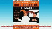 READ book  The Motley Fools Rule Breakers Rule Makers  The Foolish Guide To Picking Stocks Online Free