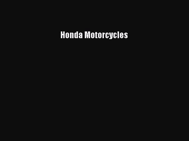 [Read Book] Honda Motorcycles  EBook