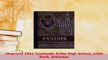 PDF  Reprint 1961 Yearbook Fuller High School Little Rock Arkansas Download Full Ebook