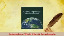 Download  Geographica World Atlas  Encyclopedia PDF Online