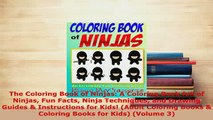 Download  The Coloring Book of Ninjas A Coloring Book full of Ninjas Fun Facts Ninja Techniques and Download Online